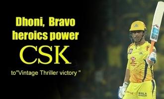 Dhoni, Bravo heroics power CSK to