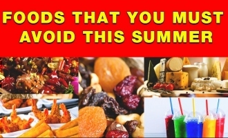 Foods that you must avoid this summer