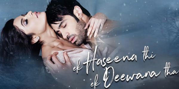 Ek Haseena Thi Ek Deewana Tha Peview