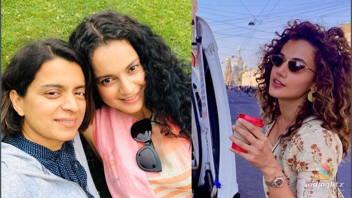 Kangana Ranauts sister attacks Taapsee Pannu yet again