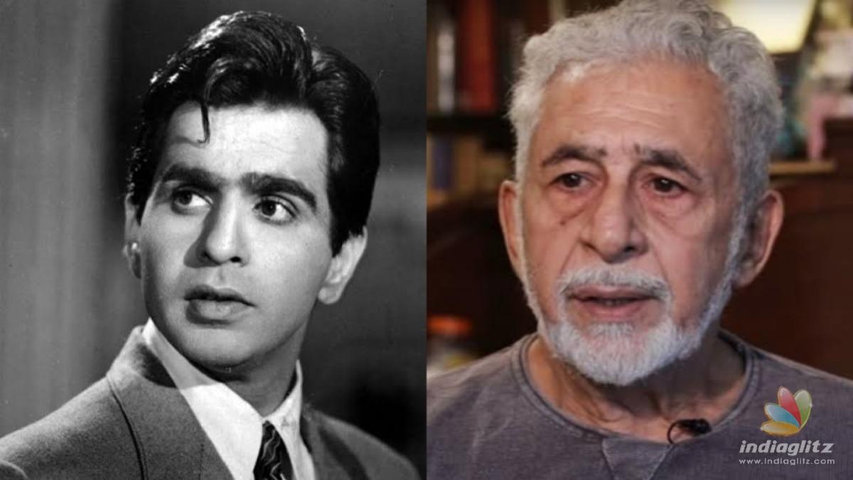 Naseeruddin Shah criticises Dilip Kumars impact on Bollywood