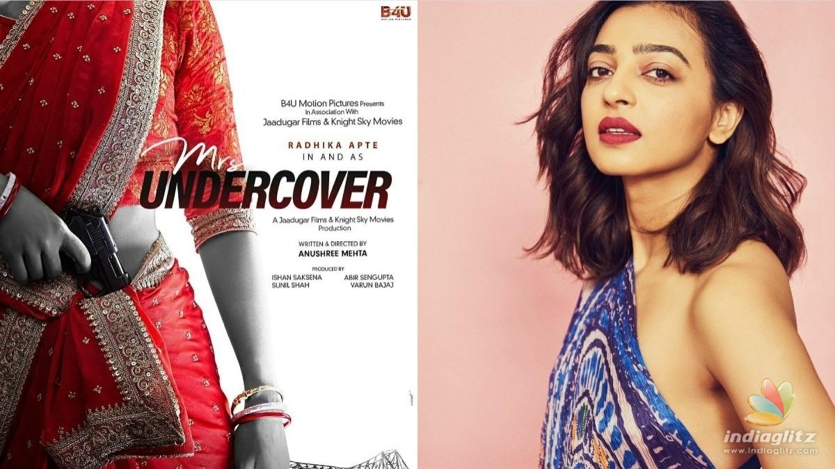 Heres how Radhika Apte filmed for Mrs Undercover