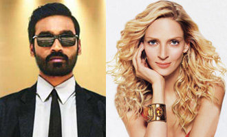 Dhanush to share screen with Hollywood star Uma Thurman