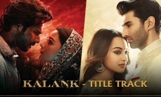 Alia Bhatt &Varun Dhawan's Mellifluous 'Kalank Title Track' Is Finally Out!
