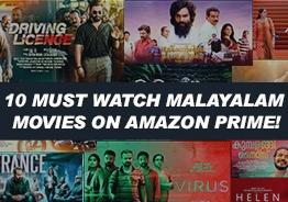 10 must watch Malayalam movies on Amazon prime!
