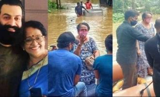 Prithviraj's mother Mallika Sukumaran rescued from flood again!