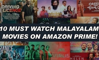 10 must watch Malayalam movies on Amazon prime!