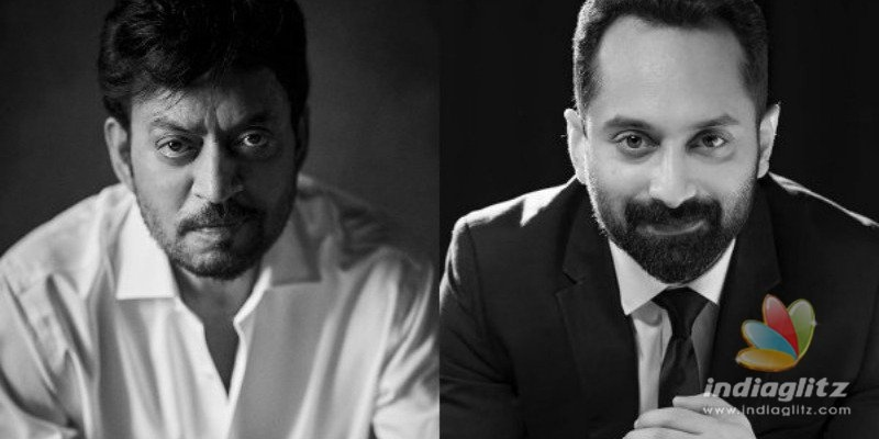 Fahadh Faasil pens an emotional note for Irrfan Khan