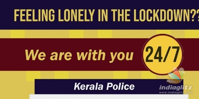 Feeling lonely in the lockdown? Kerala Police is with you!