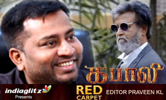 Editor Praveen KL reveals about Kabali and Trailer cuts | Red Carpet Interview