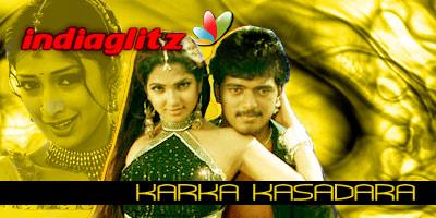 Karka Kasadara Review