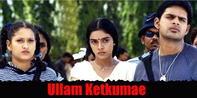 Ullam Ketkumae Review