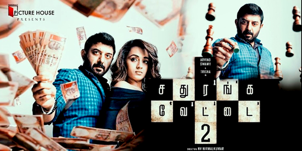 Sathuranga Vettai 2 Review