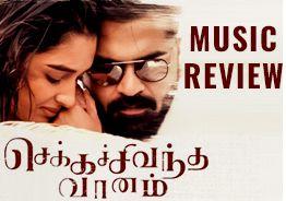 Chekka Chivantha Vaanam Music Review