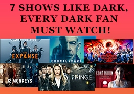 7 shows like Dark, every Dark fan must watch!