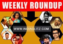 Indiaglitz Weekly Roundup - Kamal's attacks on Rajni, Super Deluxe release, Varmaa's revival and many more..