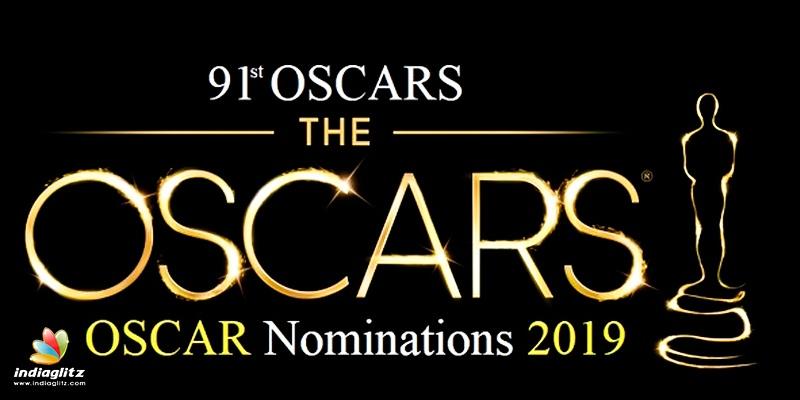 Oscar Nominations 2019: Complete List - Tamil News