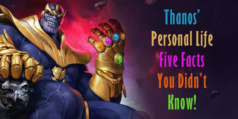 Thanos' personal life: five facts you didn't know! - Tamil