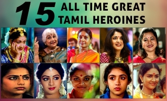 15 All time great Tamil heroines