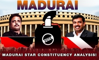Su Venkatesan Vs Raj Sathyan: Madurai star constituency analysis!