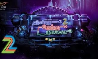 'Indru Nettru Naalai 2' heroes officially announced