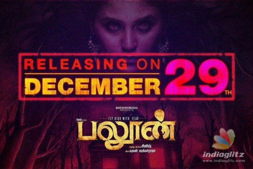 Jai Anjali Starrer Balloon Release Date Finalised De S Here