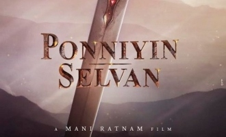 Mani Ratnam's signature touch 'Ponniyin Selvan' title font is here