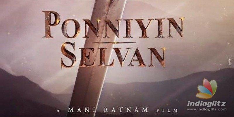 Hot updates on Mani Ratnams Ponniyin Selvan