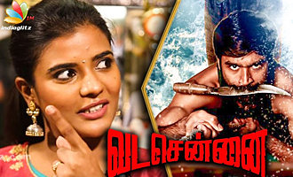 VADA CHENNAI : Aishwarya Rajesh Reveals Unknown Facts