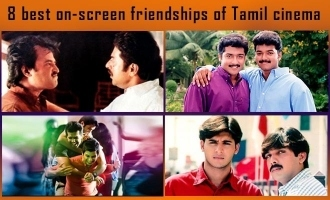 8 best on-screen friendships of Tamil cinema