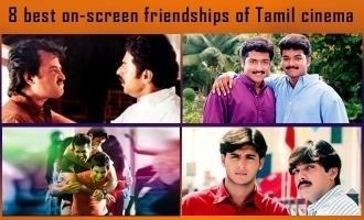 8 best on-screen friendships of Tamil cinema