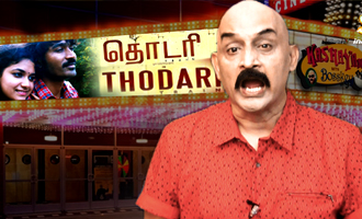 'Thodari' Movie Review - Kashayam with Bosskey