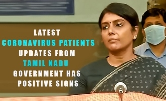 Latest Coronavirus patients updates from Tamil Nadu government has positive signs