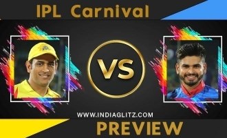 IPL Carnival  Preview: CSK Vs DC