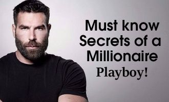 Must know secrets of a millionaire playboy!
