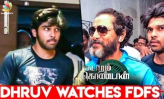 Dhruv Vikram watches Kadaram Kondan FDFS at Kasi Theater