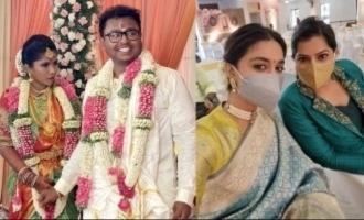Keerthy Suresh and Varu attend 'Bigil' cinematographer G.K. Vishnu's wedding - pics go viral
