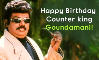 Happy Birthday Counter king Goundamani!