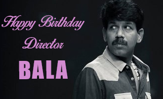 Happy Birthday Director Bala