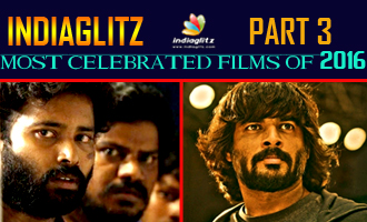Indiaglitz most celebrated films of 2016 part 3