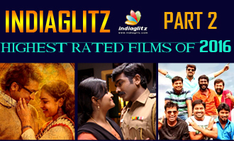 Indiaglitz Highest rated movies 2016 part 2