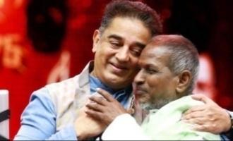 Ilayaraja birthday Kamal Haasan loving message