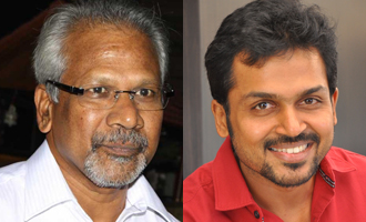 Mani Ratnam's next with Karthi gets a Big Producer
