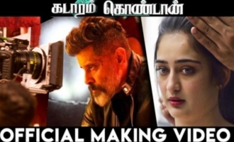 OFFICIAL : Kadaram Kondan Making