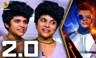 2.0 is a Dream Come True : Maya S Krishnan Interview