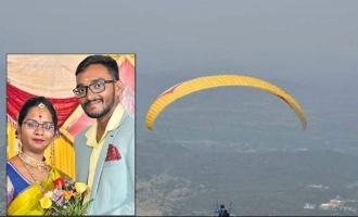 பாரா கிளைடர் விபத்து: தேனிலவு சென்ற சென்னை இளைஞர் பலி!