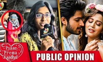 """A"" Padam idhu : Pyaar Prema Kaadhal Public Review & Reaction"