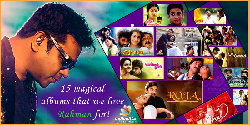 16 magical albums that we love Rahman for !