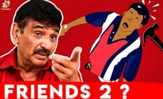 Vijay-Suriya-Vadivelu's 'Friends 2' will happen soon - Ramesh Khanna