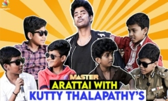 Sandy Master Arattai With Kutty Thalapathy: Ultimate Fun Interview